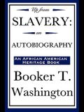 Up from Slavery: An Autobiography (an African American Heritage Book)