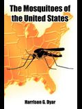 The Mosquitoes of the United States