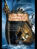 The Wake of the Lorelei Lee, Volume 8: Being an Account of the Further Adventures of Jacky Faber, on Her Way to Botany Bay