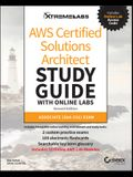 Aws Certified Solutions Architect Study Guide with Online Labs: Associate (Saa-C01) Exam