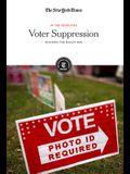 Voter Suppression: Blocking the Ballot Box