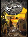 The Copernicus Legacy: The Golden Vendetta
