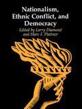 Nationalism, Ethnic Conflict, and Democracy