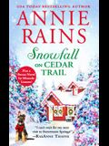 Snowfall on Cedar Trail: Two Full Books for the Price of One