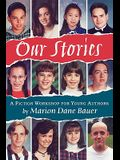 Our Stories: A Fiction Workshop for Young Authors