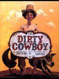 The Dirty Cowboy