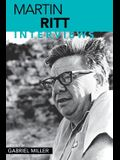 Martin Ritt: Interviews