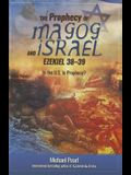 The Prophecy of Magog and Israel: Ezekiel 38-39