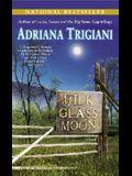 Milk Glass Moon: A Novel (Big Stone Gap Novels)