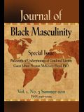 Journal of Black Masculinity - Volume 1, No. 3 - Summer 2011