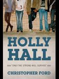 Holly Hall: Only The Strong Will Survive