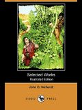 Selected Works (Illustrated Edition) (Dodo Press)