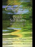 Beside Still Waters: Words of Comfort for the Soul