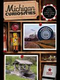 Michigan Curiosities: Quirky Characters, Roadside Oddities & Other Offbeat Stuff, Third Edition