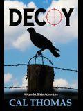 Decoy: A Kyle McBride Adventure