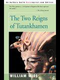 The Two Reigns of Tutankhamen