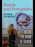 Pastels and Pedophiles: Inside the Mind of Qanon