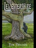 Leicestershire Folk Tales for Children