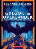 Gregor the Overlander (the Underland Chronicles #1: New Edition), Volume 1