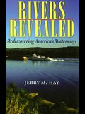 Rivers Revealed: Rediscovering America's Waterways