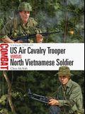 Us Air Cavalry Trooper Vs North Vietnamese Soldier: Vietnam 1965-68