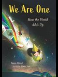 We Are One: How the World Adds Up