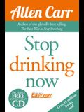 Allen Carr's Quit Drinking Without Willpower: Be a Happy Nondrinker