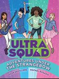 Adventures Under the Strangebow