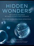 Hidden Wonders: The Subtle Dialogue Between Physics and Elegance