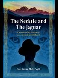 The Necktie and the Jaguar: A memoir to help you change your story and find fulfillment