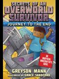 Journey to the End: Secrets of an Overworld Survivor, Book Six