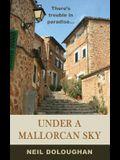 Under A Mallorcan Sky