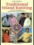 Traditional Island Knitting: A Classic Collection of Unique Hand-Knitted Designs