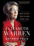 Elizabeth Warren: Her Fight. Her Work. Her Life.