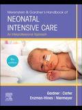 Merenstein & Gardner's Handbook of Neonatal Intensive Care: An Interprofessional Approach