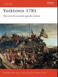 Yorktown 1781: The World Turned Upside Down