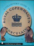 A Collector's Guide to Royal Copenhagen Porcelain
