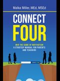 Connect Four: Win the Game of Motivation: a Strategy Manual for Parents and Teachers
