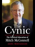 The Cynic: The Political Education of Mitch McConnell