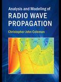 Analysis and Modeling of Radio Wave Propagation