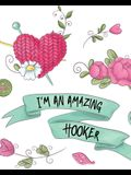 I'm An Amazing Hooker: Hobby Projects DIY Craft Pattern Organizer Needle Inventory