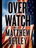 Overwatch: A Thriller (The Logan West Thrille