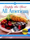 Weight Watchers Simply the Best All American: Over 250 Regional Favorites from Around the Country