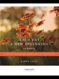 Each Day a New Beginning: A Meditation Book and Journal for Daily Reflection