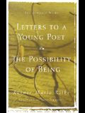 Letters to a Young Poet/The Possibility of Being: Two Complete Works