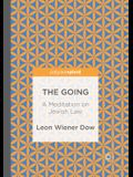 The Going: A Meditation on Jewish Law