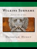 Wilkins Surname: Ireland: 1600s to 1900s