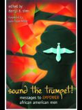 Sound the Trumpet!: Messages to Empower African American Men