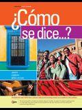 Â¿Como se dice...?, Enhanced (World Languages)