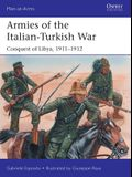 Armies of the Italian-Turkish War: Conquest of Libya, 1911-1912